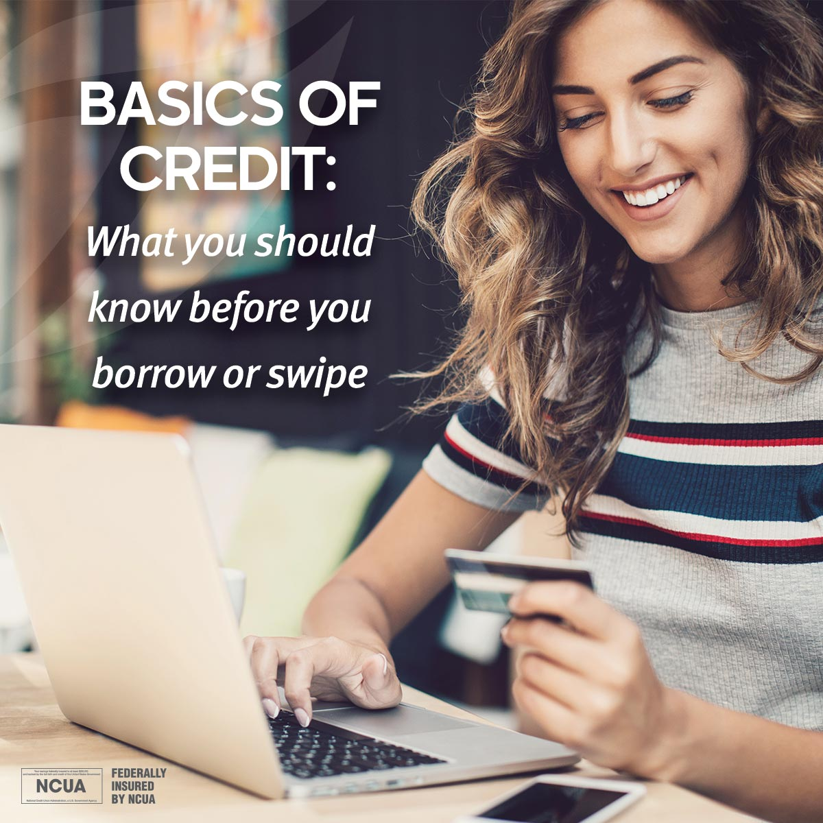 Basics of Credit - What to Know Before You Borrow