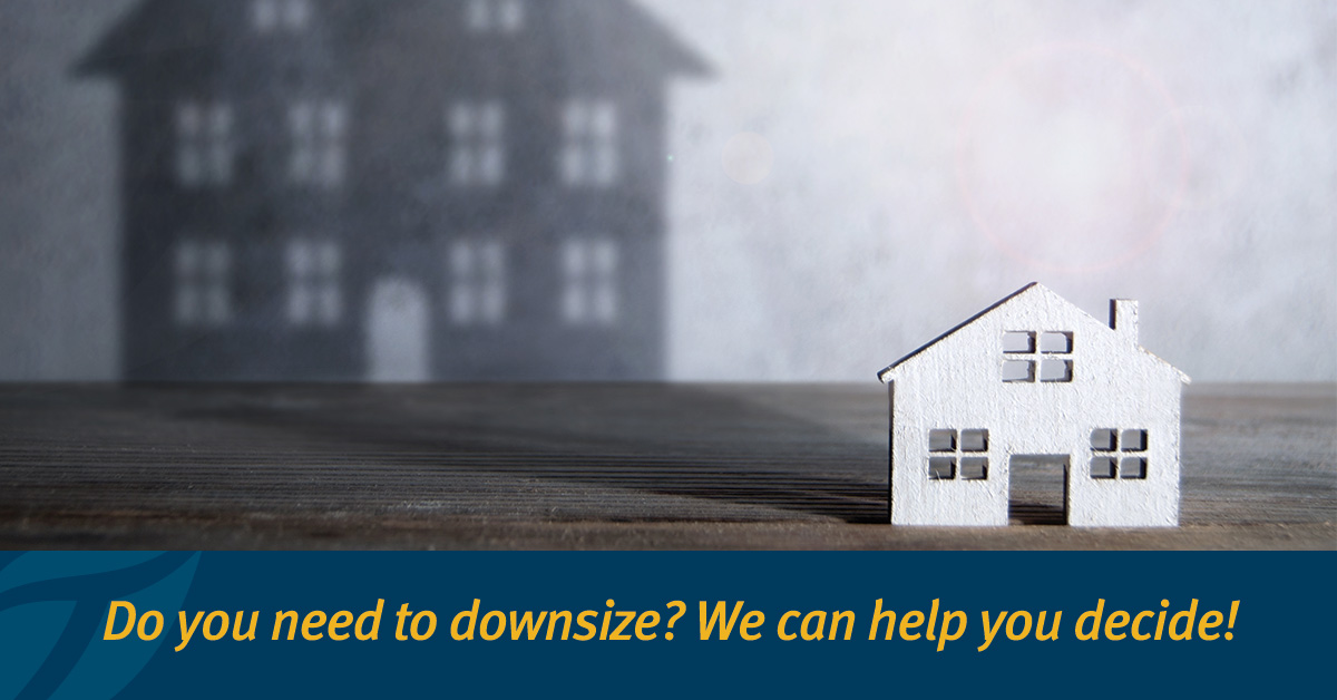Do you need to Downsize? A Quick Quiz