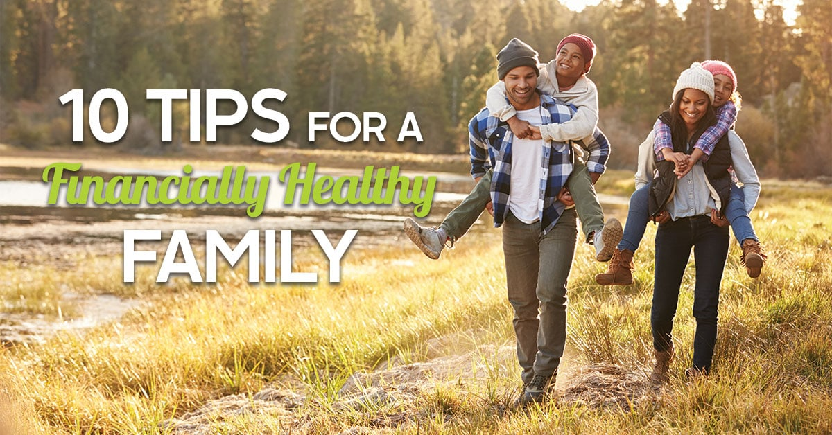 Ten Tips for a Financially Healthy Family