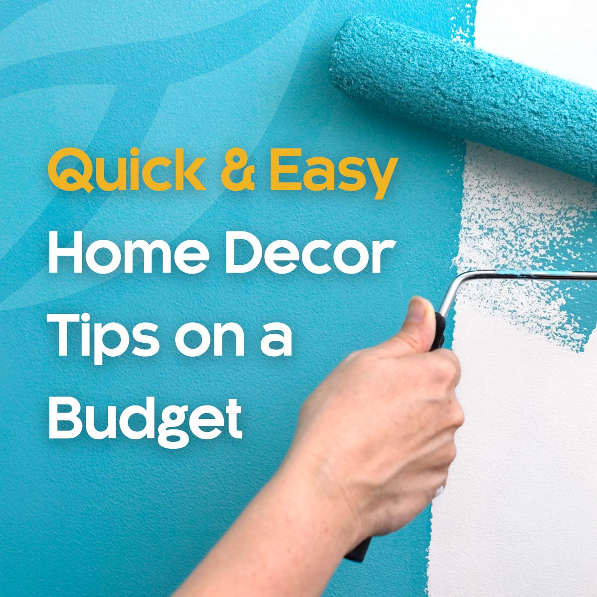 Quick and Easy Home Décor Tips on a Budget