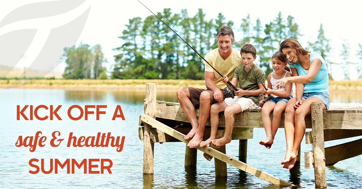 Kick Off a Safe and Healthy Summer