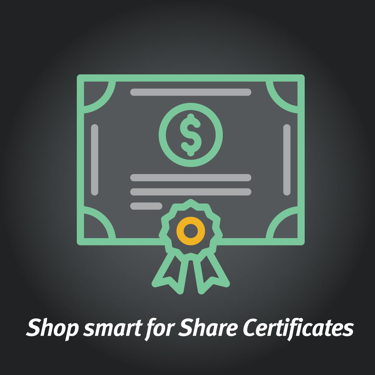 Shopping for Share Certificates